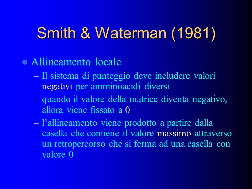 Smith & Waterman (1981) Allineamento locale