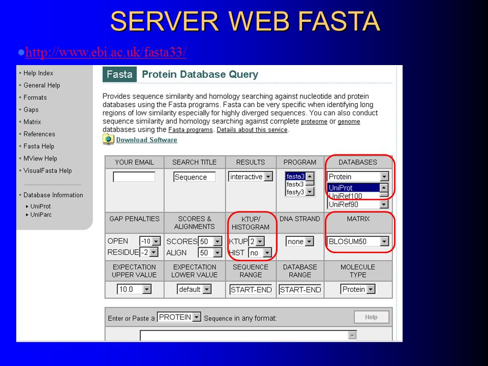 SERVER WEB FASTA http://www.ebi.ac.uk/fasta33/