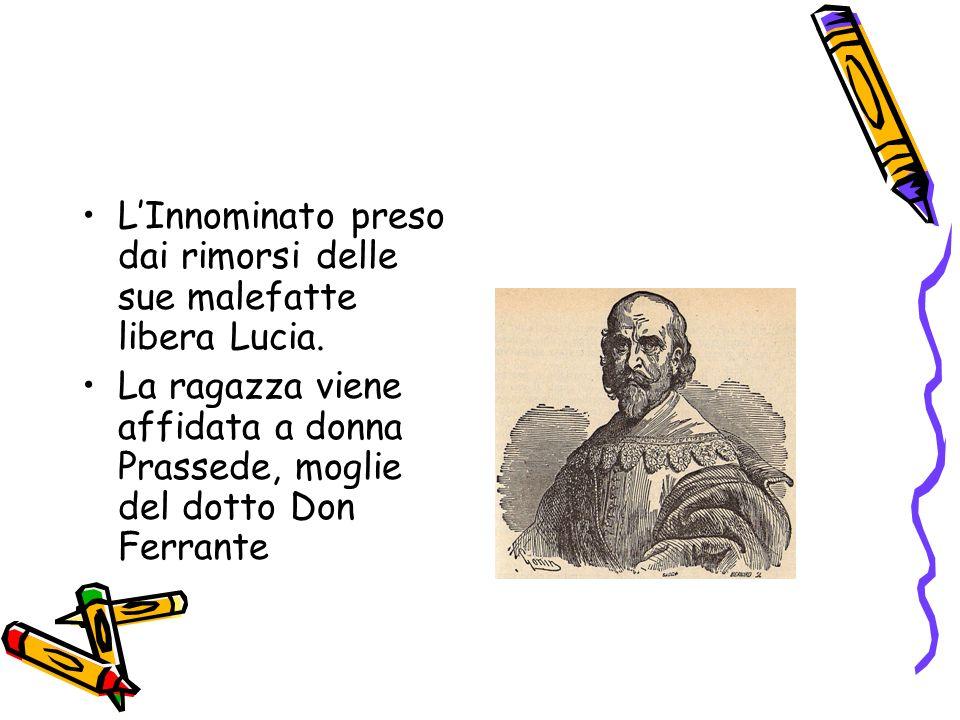 L'Innominato preso dai rimorsi delle sue malefatte libera Lucia.
