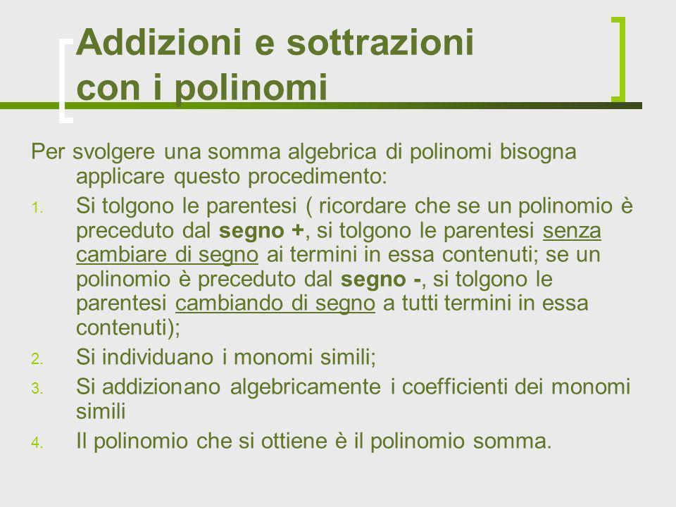 Addizioni e sottrazioni con i polinomi