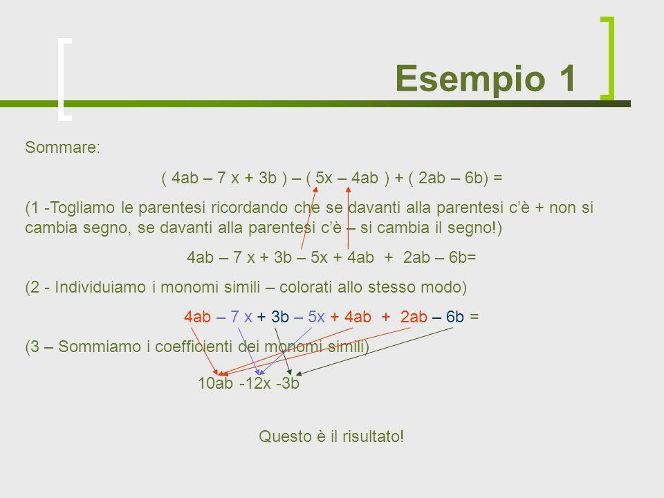 ( 4ab – 7 x + 3b ) – ( 5x – 4ab ) + ( 2ab – 6b) =