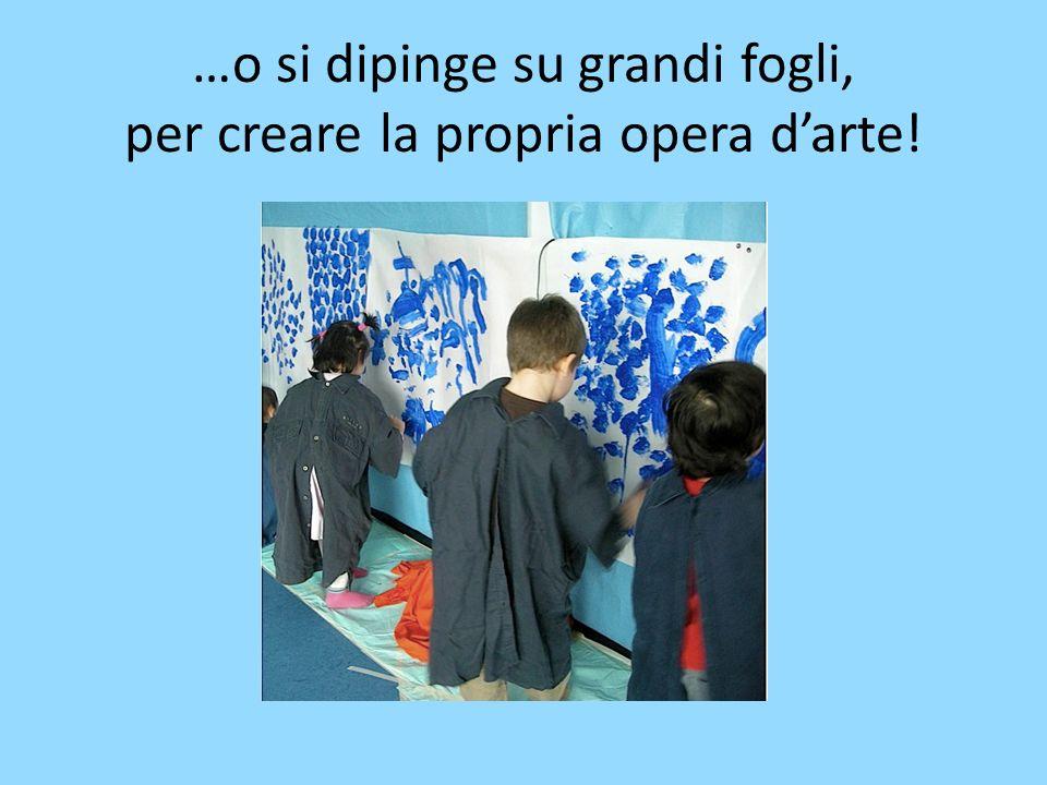 …o si dipinge su grandi fogli, per creare la propria opera d'arte!