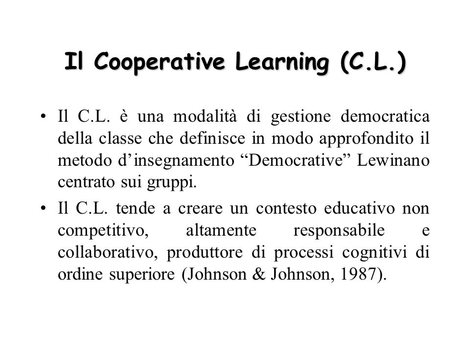 Il Cooperative Learning (C.L.)