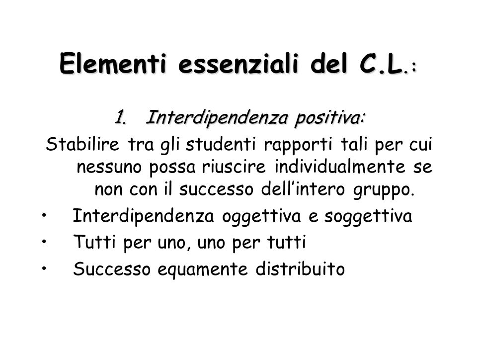 Elementi essenziali del C.L.: