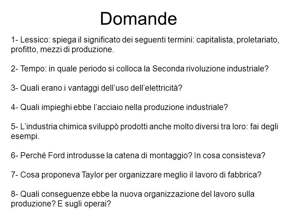 Domande 1- Lessico: spiega il significato dei seguenti termini: capitalista, proletariato, profitto, mezzi di produzione.