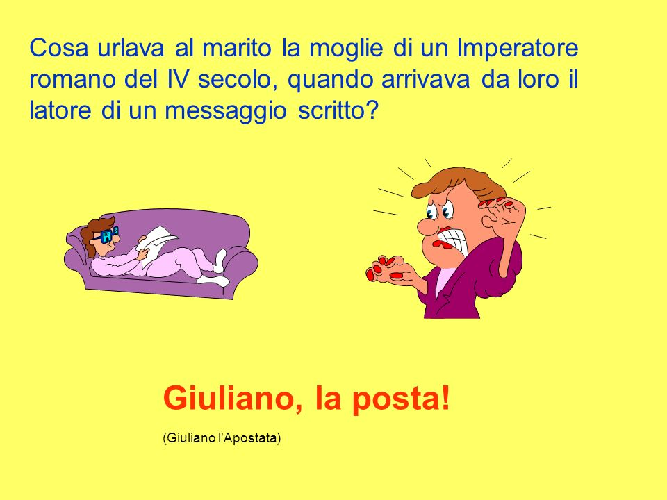 Giuliano, la posta! (Giuliano l'Apostata)
