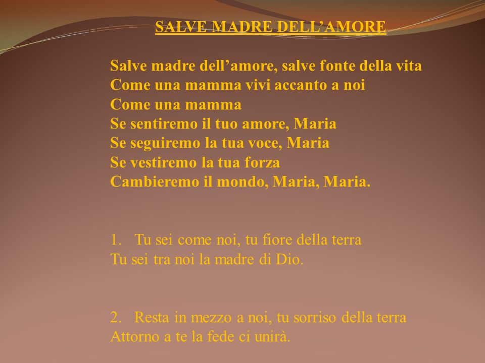SALVE MADRE DELL'AMORE