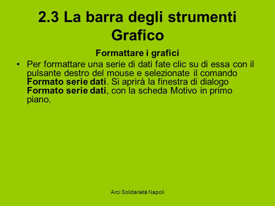 2.3 La barra degli strumenti Grafico