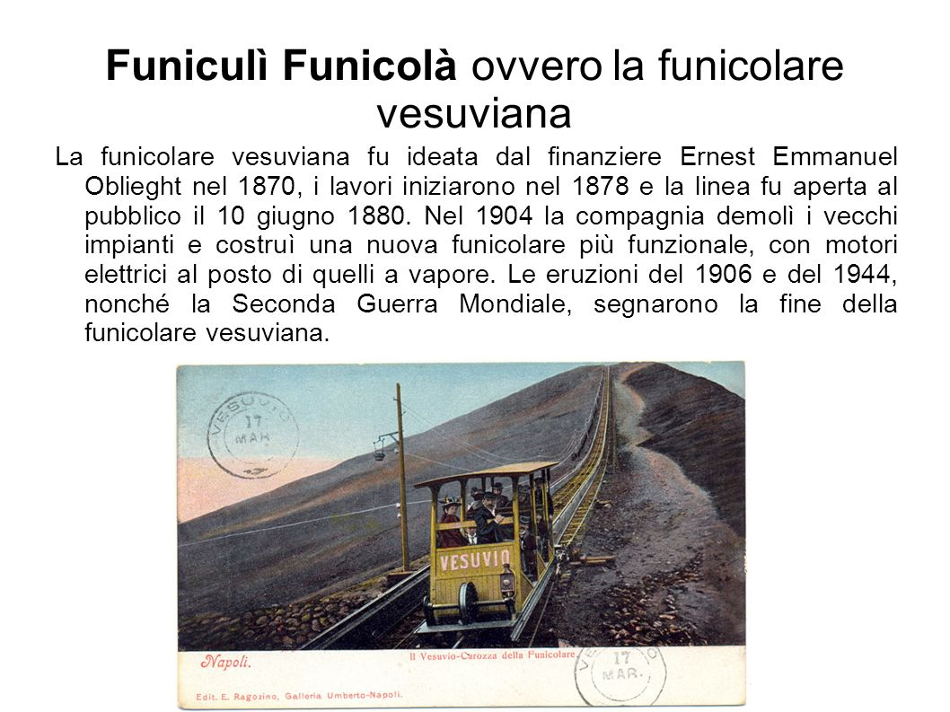 Funiculì Funicolà ovvero la funicolare vesuviana