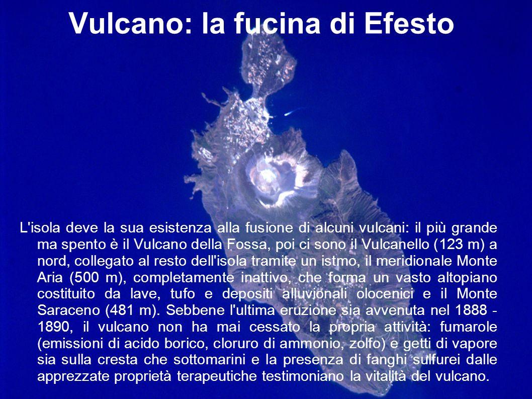 Vulcano: la fucina di Efesto