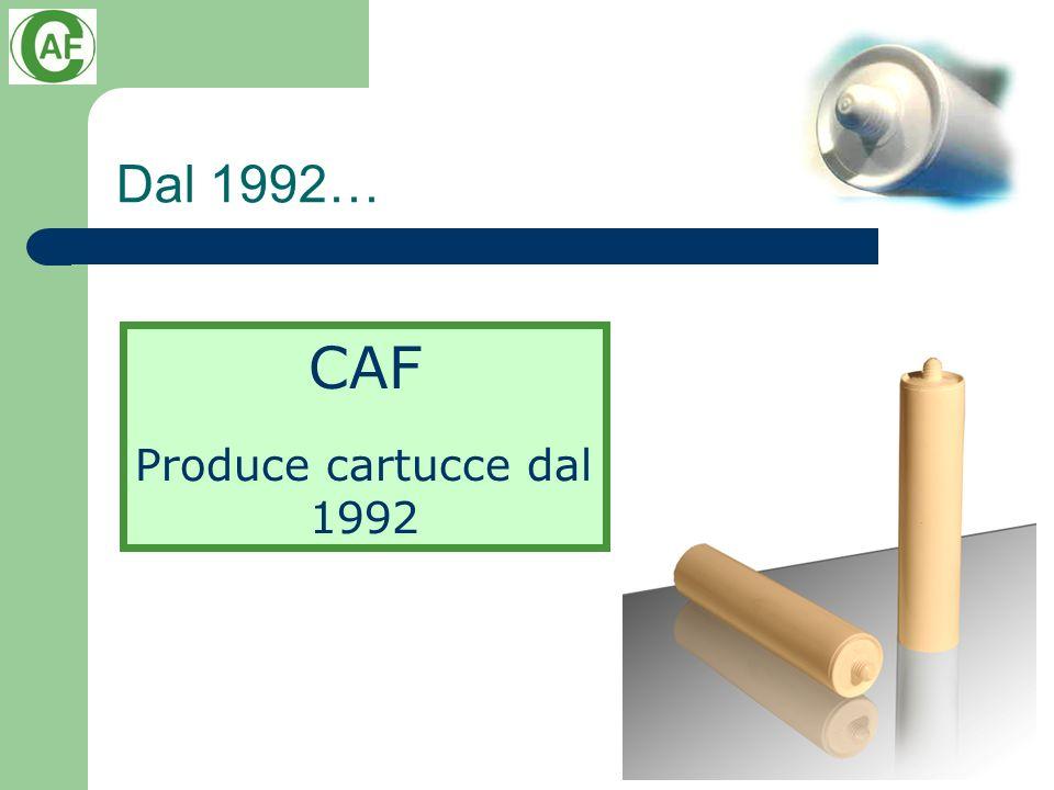 Dal 1992… CAF Produce cartucce dal 1992