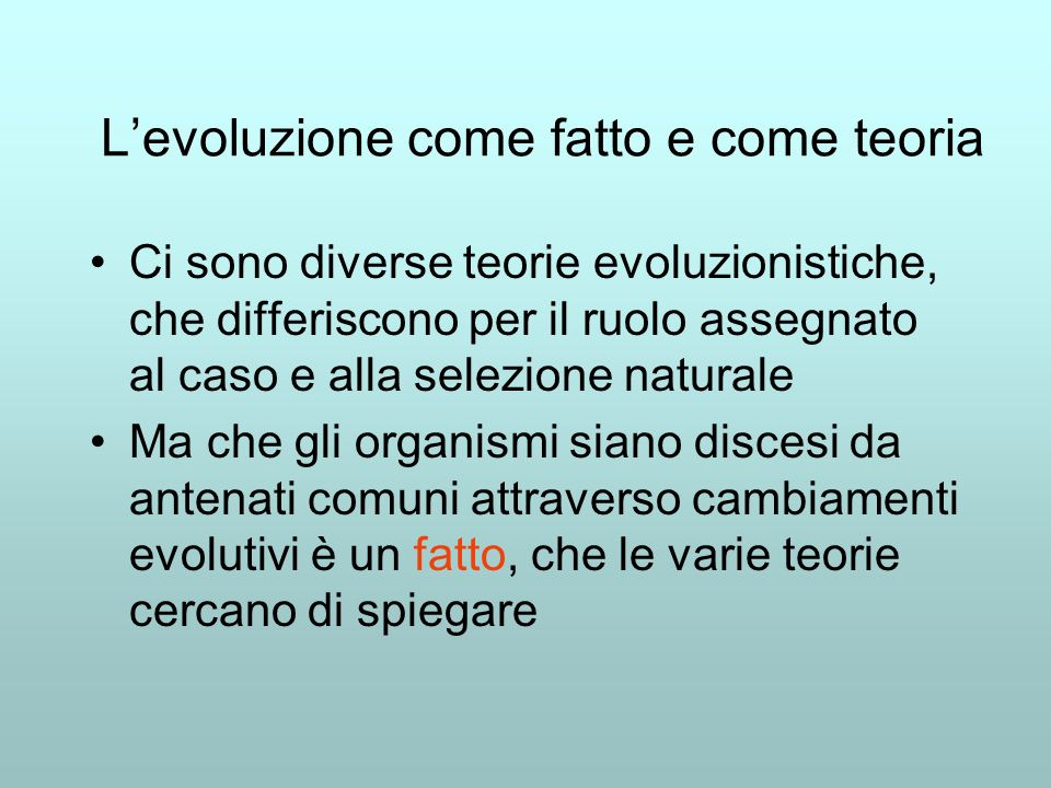 L'evoluzione come fatto e come teoria