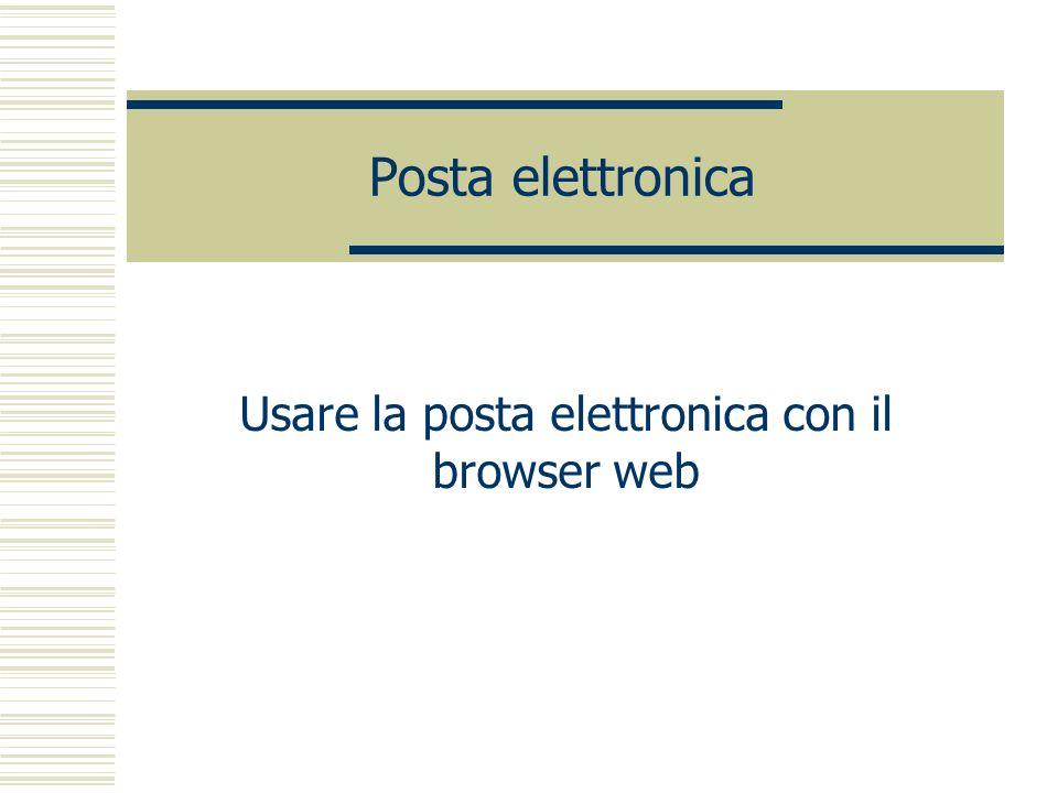 Usare la posta elettronica con il browser web