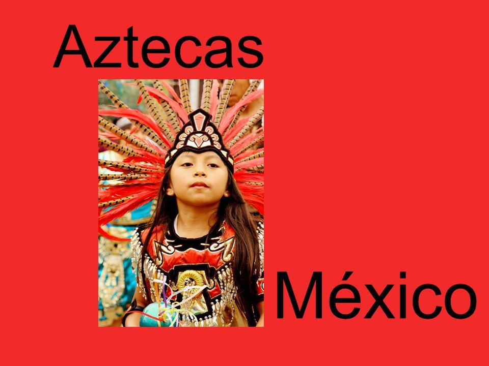 Aztecas México