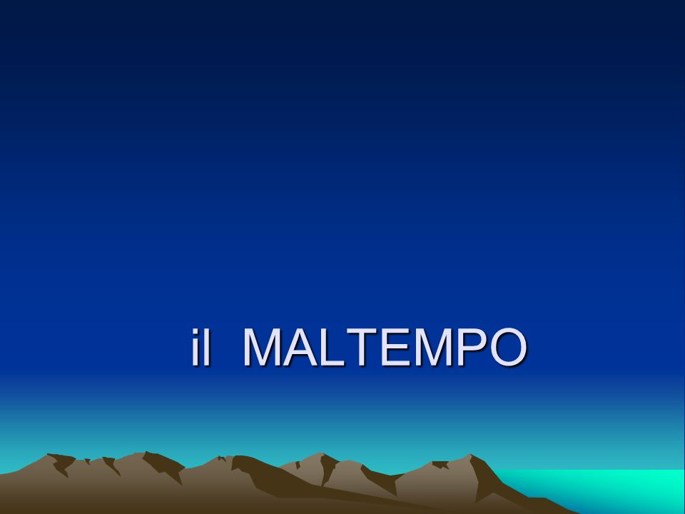 il MALTEMPO