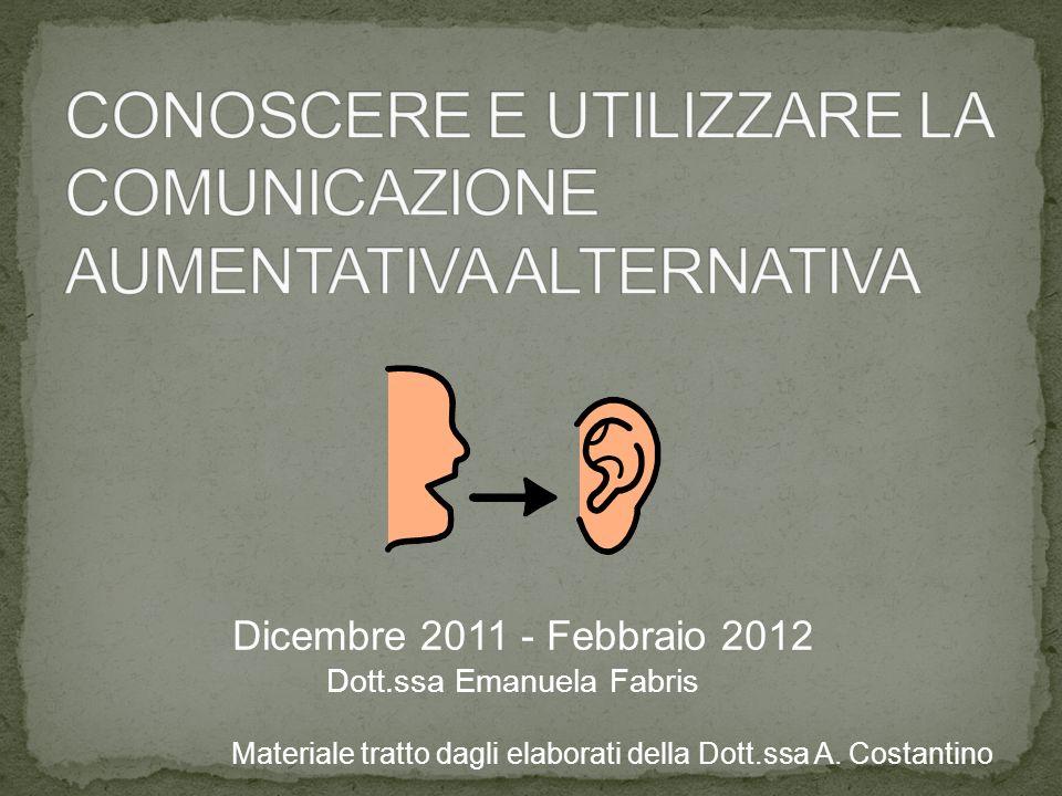 CONOSCERE E UTILIZZARE LA COMUNICAZIONE AUMENTATIVA ALTERNATIVA