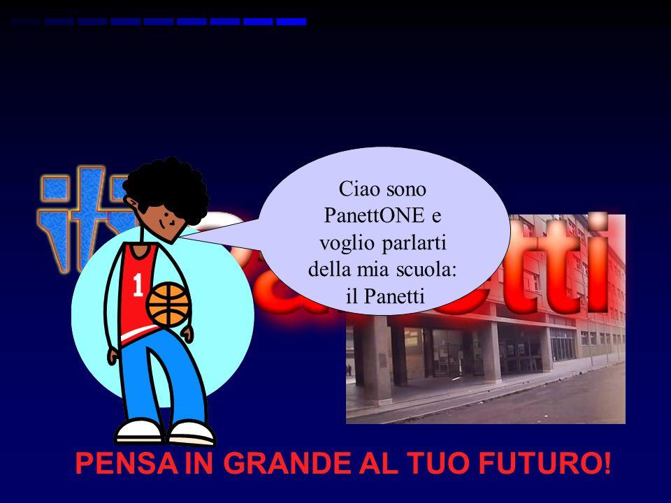PENSA IN GRANDE AL TUO FUTURO!