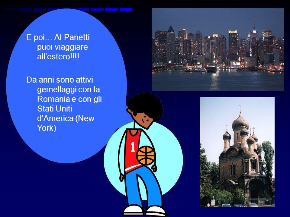 E poi… Al Panetti puoi viaggiare all'estero!!!!