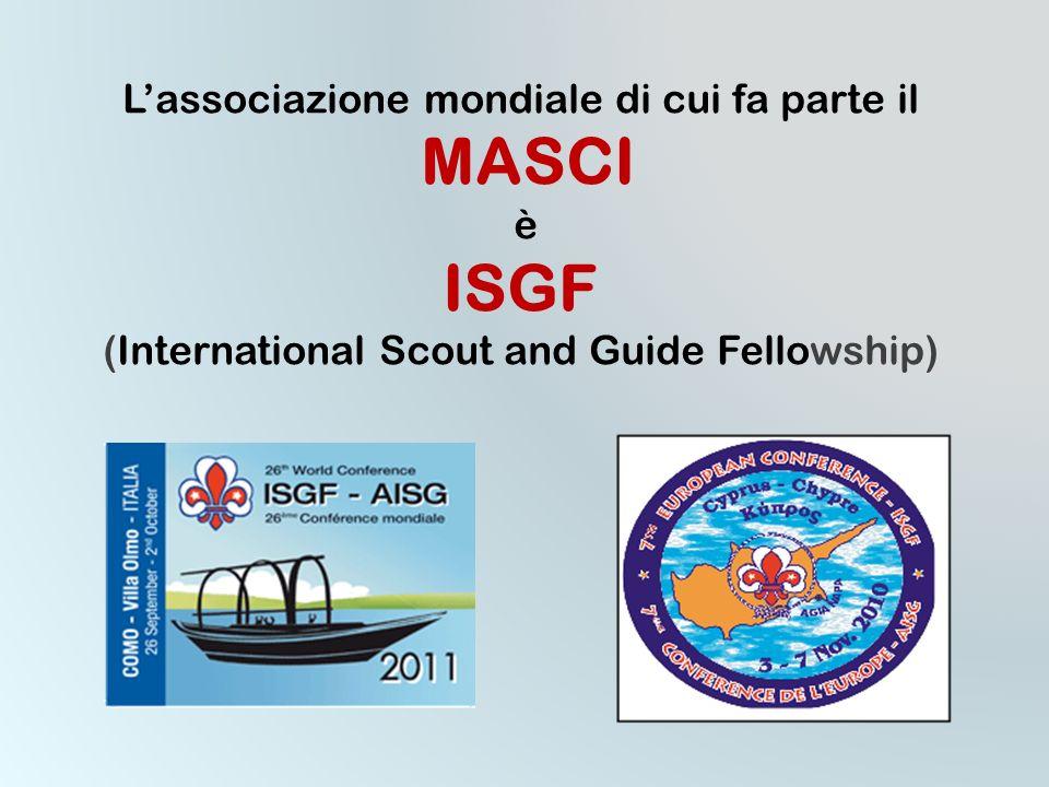 ISGF MASCI L'associazione mondiale di cui fa parte il è
