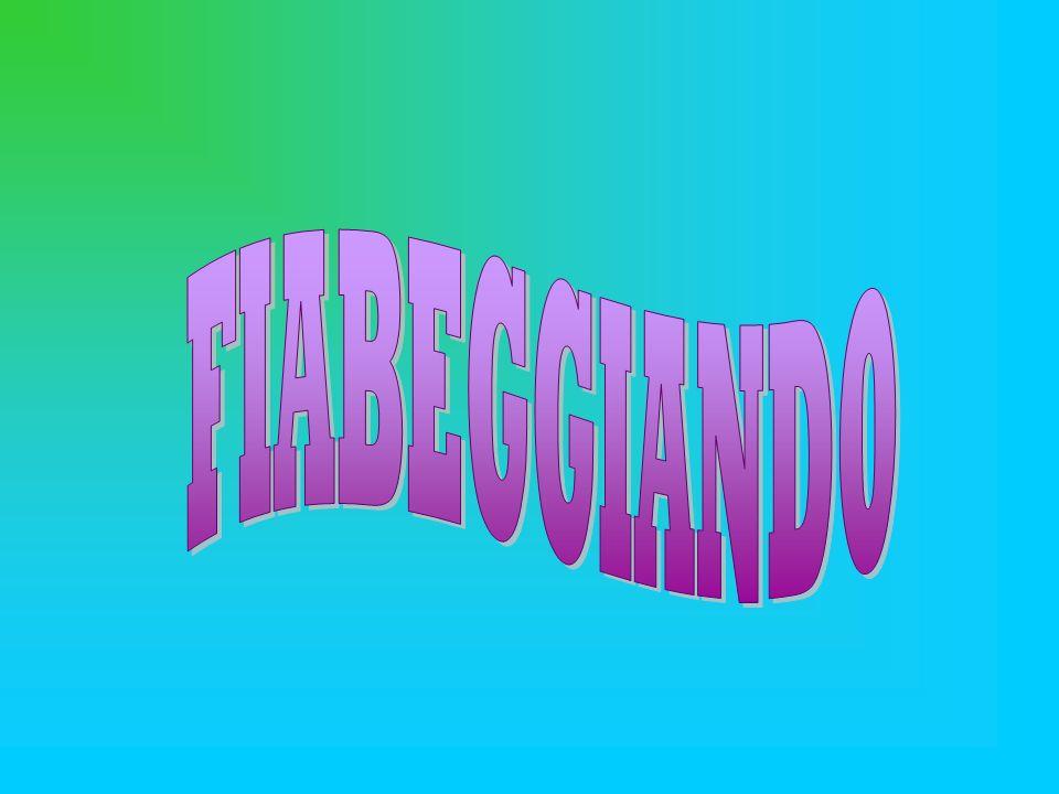 FIABEGGIANDO