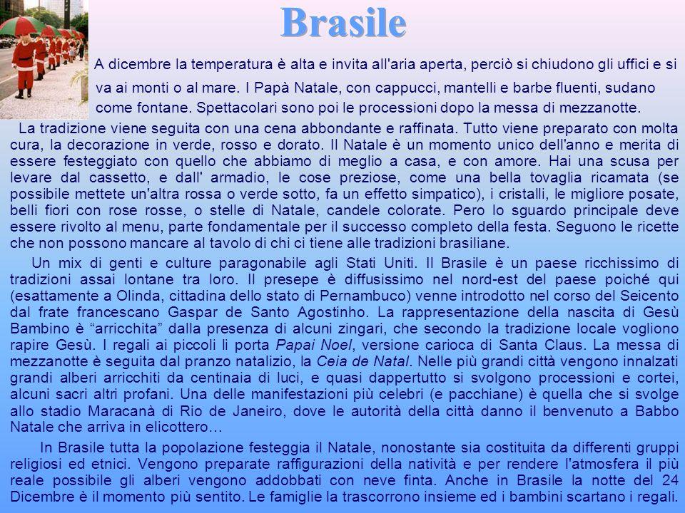 Brasile A dicembre la temperatura è alta e invita all aria aperta, perciò si chiudono gli uffici e si.