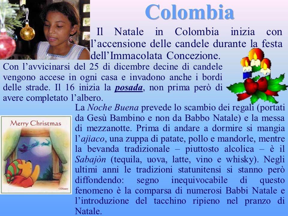 Colombia Il Natale in Colombia inizia con l'accensione delle candele durante la festa dell'Immacolata Concezione.