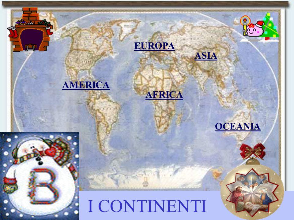 EUROPA ASIA AMERICA AFRICA OCEANIA I CONTINENTI