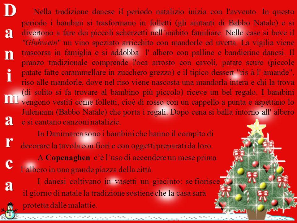 Nella tradizione danese il periodo natalizio inizia con l avvento