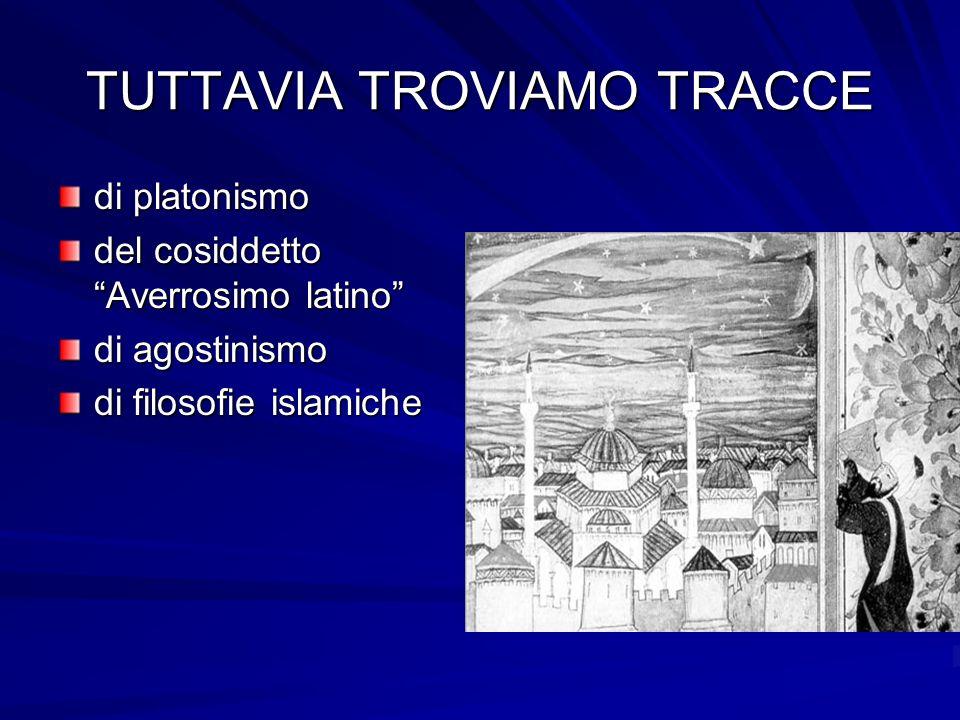 TUTTAVIA TROVIAMO TRACCE