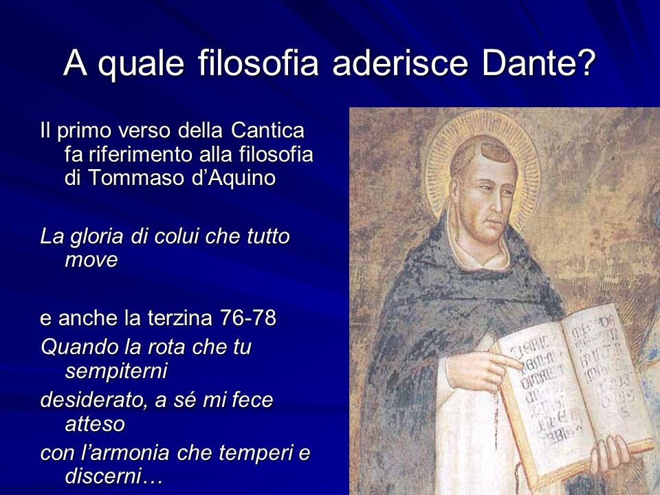 A quale filosofia aderisce Dante