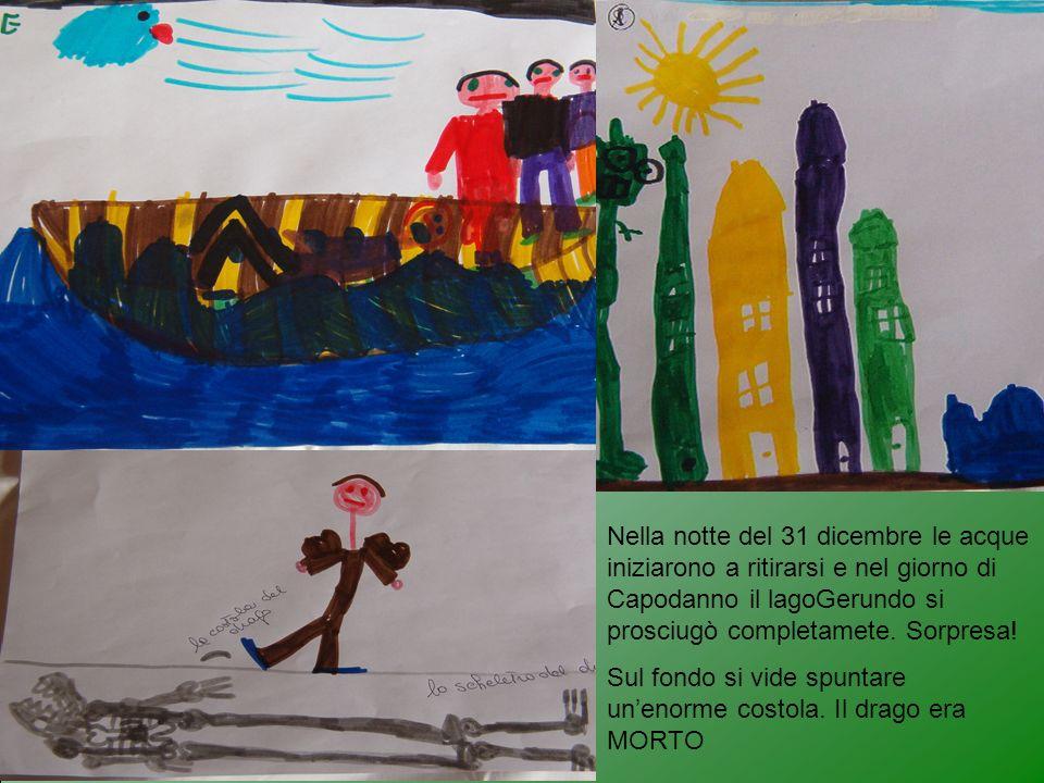 Nella notte del 31 dicembre le acque iniziarono a ritirarsi e nel giorno di Capodanno il lagoGerundo si prosciugò completamete. Sorpresa!