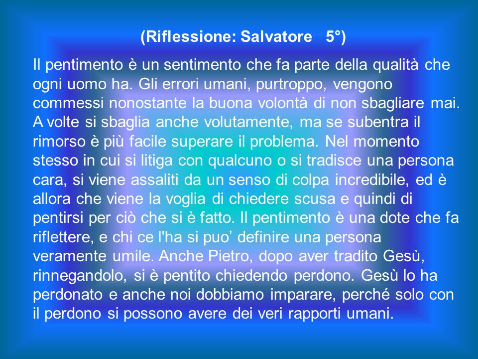 (Riflessione: Salvatore 5°)
