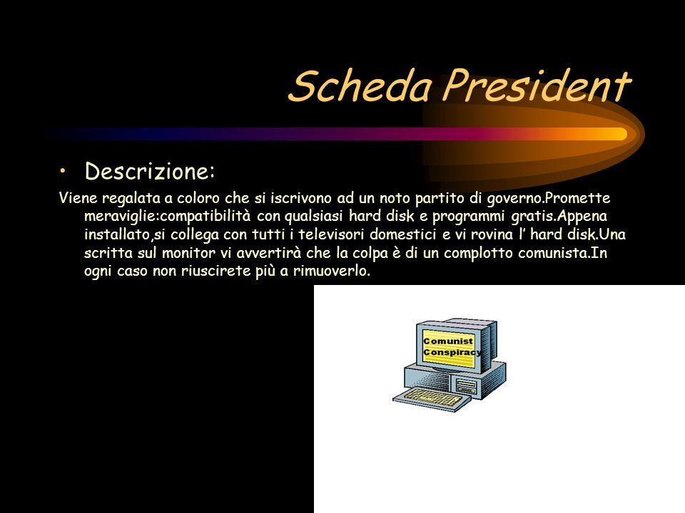 Scheda President Descrizione: