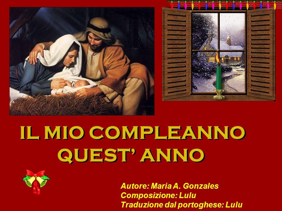 IL MIO COMPLEANNO QUEST' ANNO