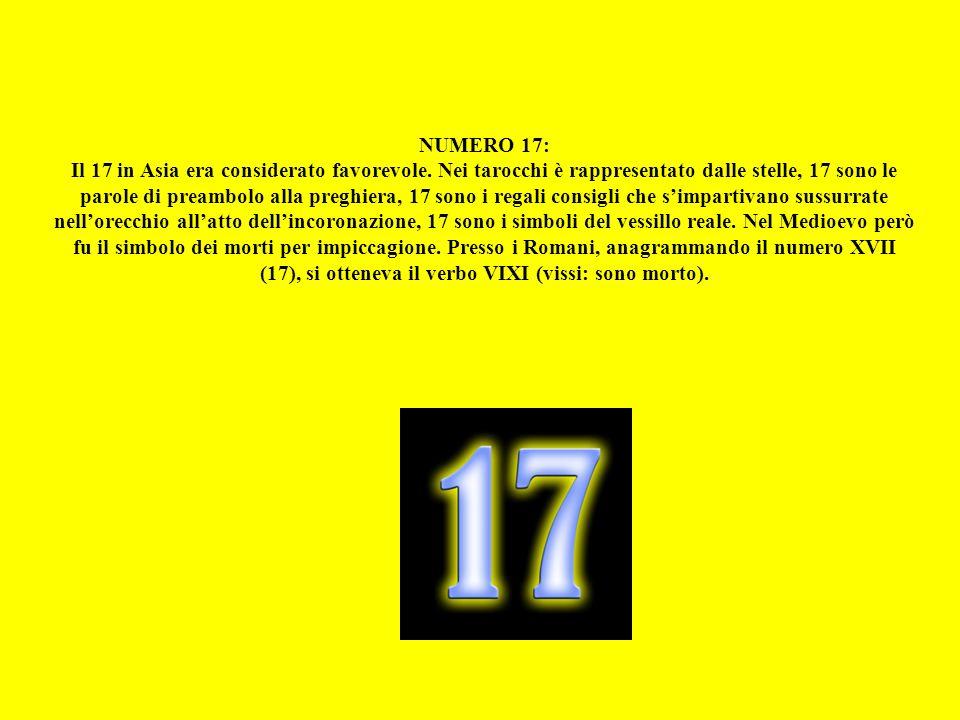 NUMERO 17: Il 17 in Asia era considerato favorevole