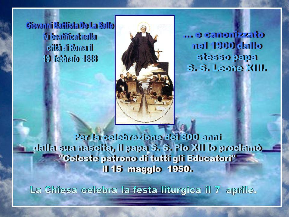 Giovanni Battista De La Salle fu beatificat nella città di Roma il