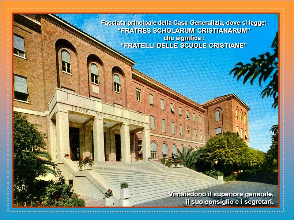 Casa Madre dei Fratelli delle Scuole Cristiane in Roma.