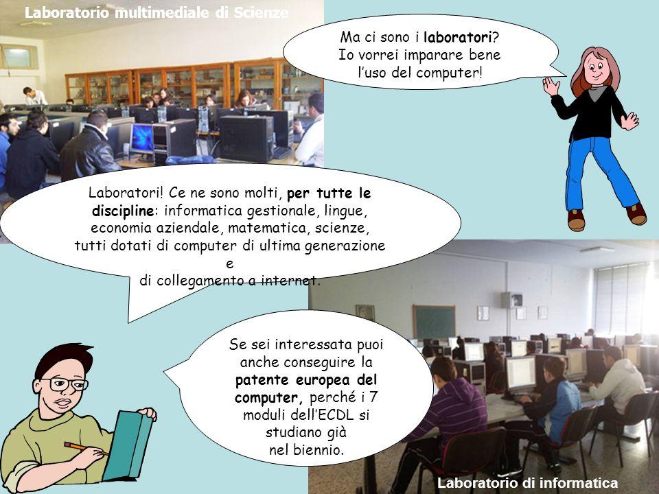 Laboratorio multimediale di Scienze Laboratorio di informatica
