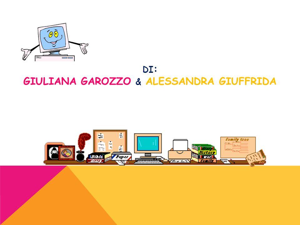 di: Giuliana garozzo & Alessandra Giuffrida