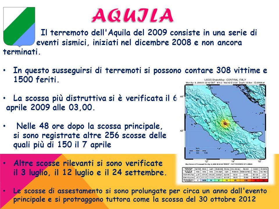 AQUILA Il terremoto dell Aquila del 2009 consiste in una serie di