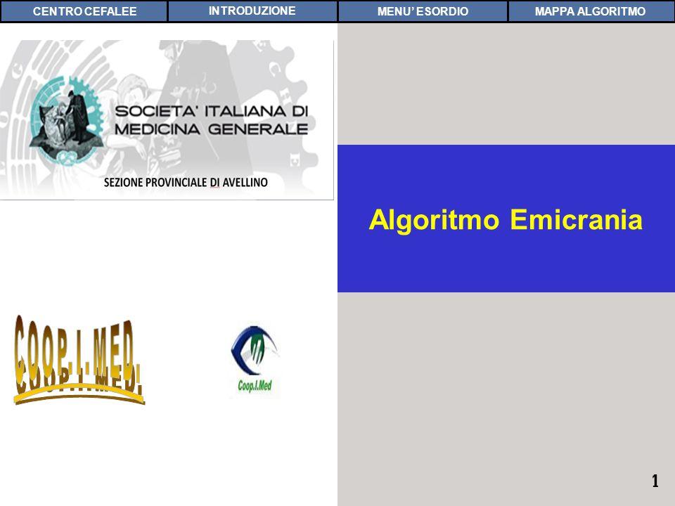 COOP.I.MED. Algoritmo Emicrania CENTRO CEFALEE INTRODUZIONE