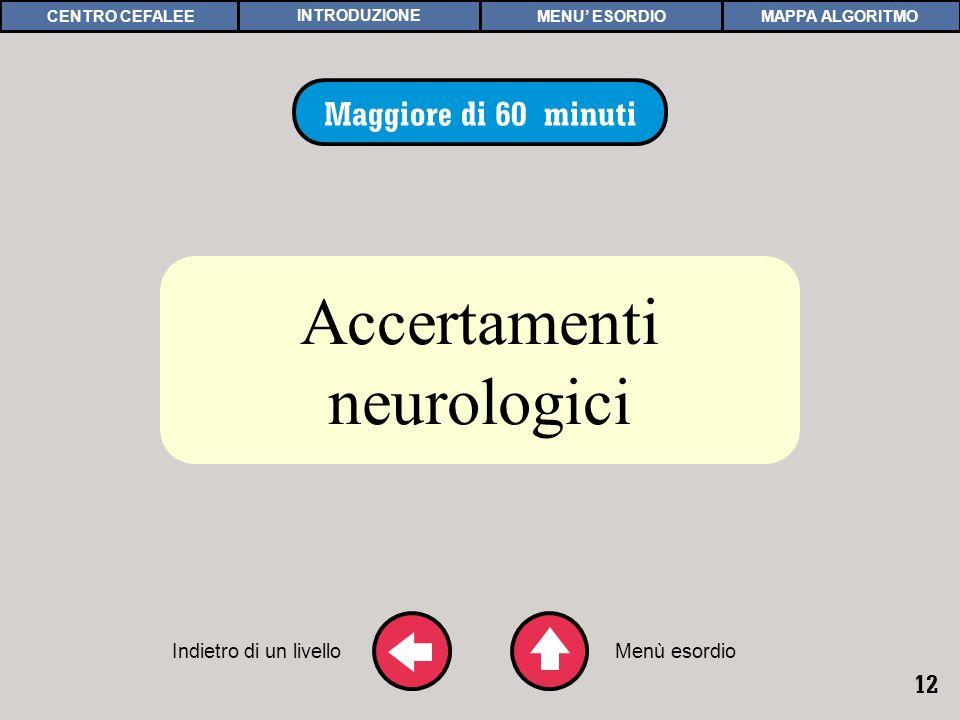 ACCERTAMENTI NEUROLOGICI