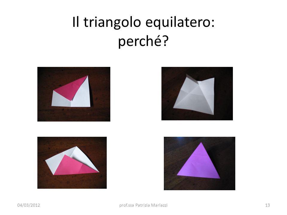 Il triangolo equilatero: perché