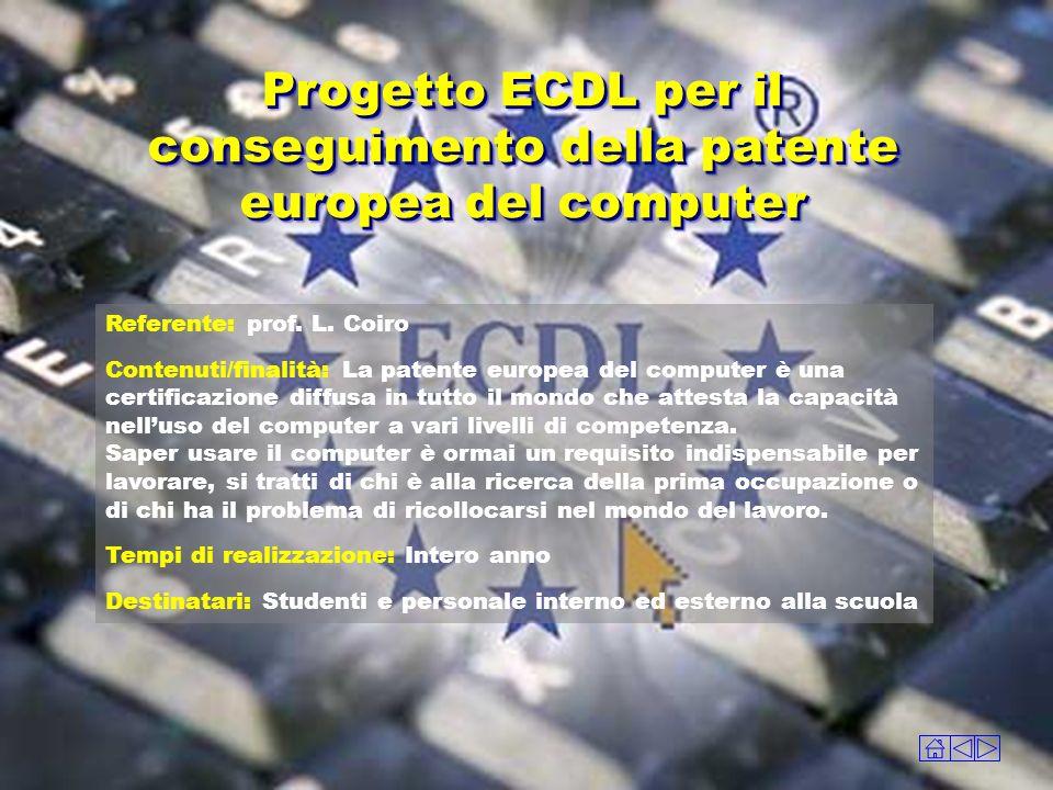 Progetto ECDL per il conseguimento della patente europea del computer