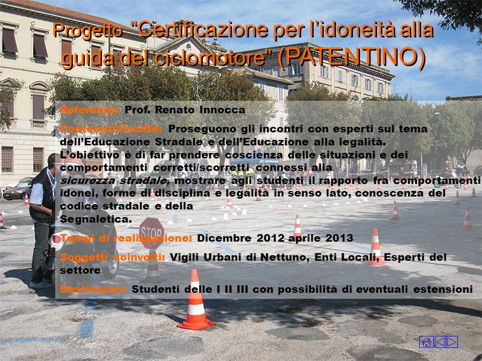 Progetto Certificazione per l'idoneità alla guida del ciclomotore (PATENTINO)