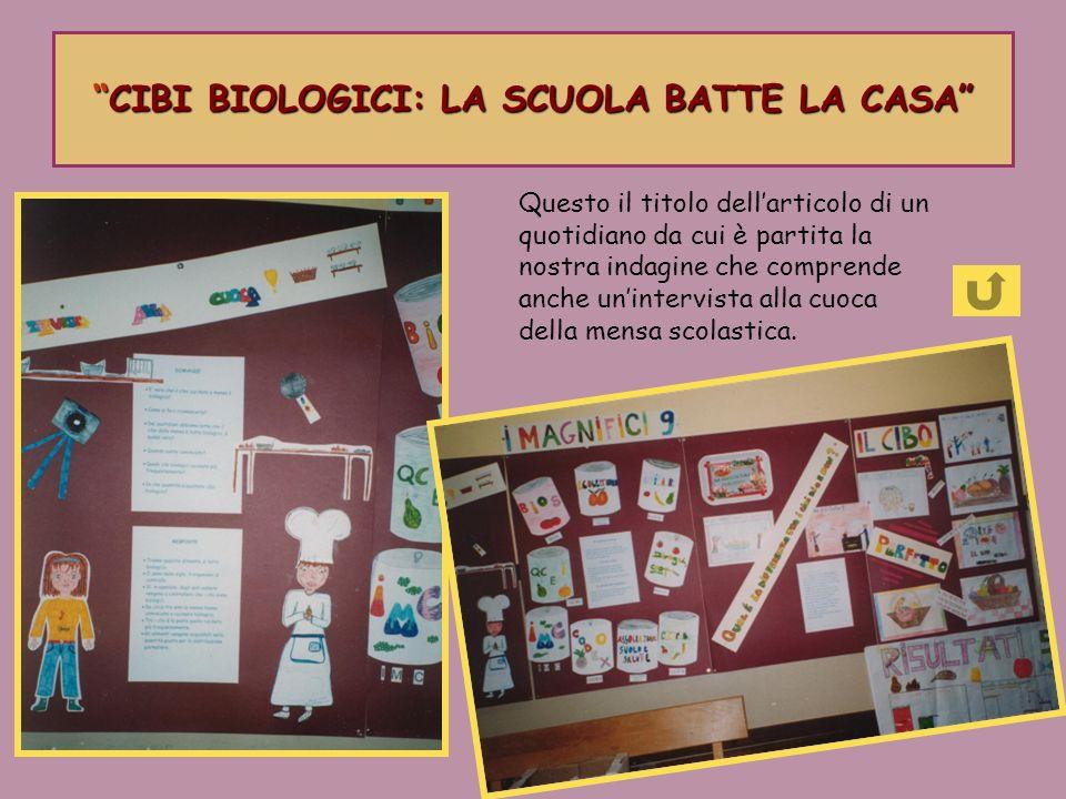 CIBI BIOLOGICI: LA SCUOLA BATTE LA CASA
