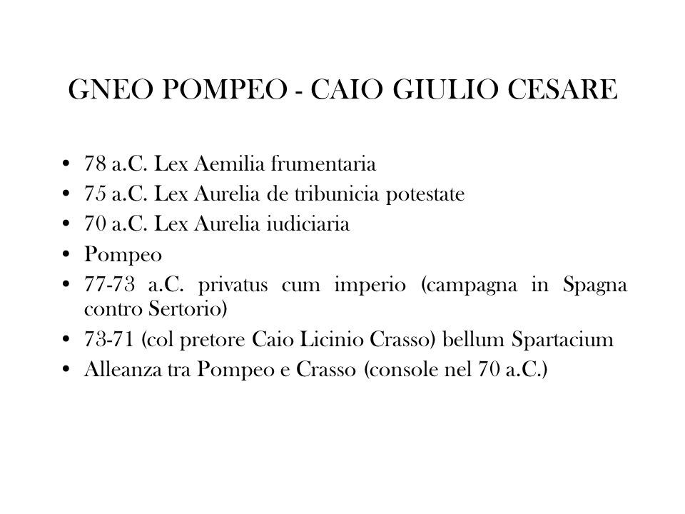 GNEO POMPEO - CAIO GIULIO CESARE