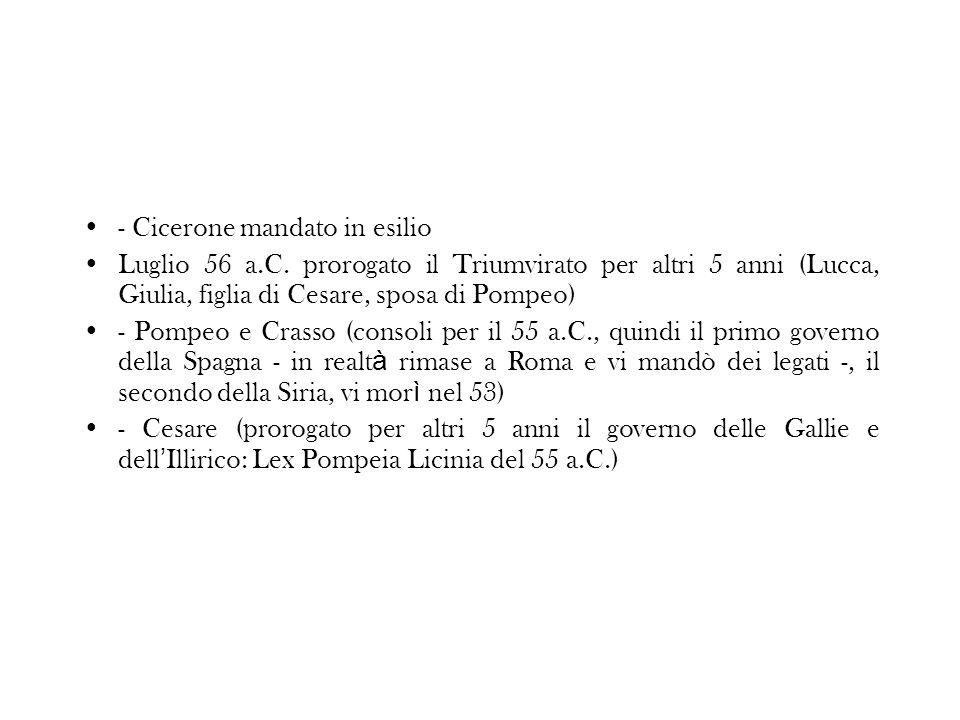 - Cicerone mandato in esilio