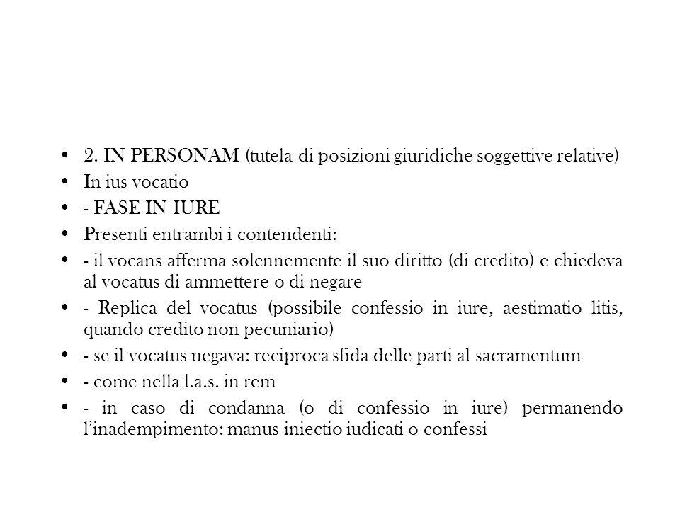 2. IN PERSONAM (tutela di posizioni giuridiche soggettive relative)