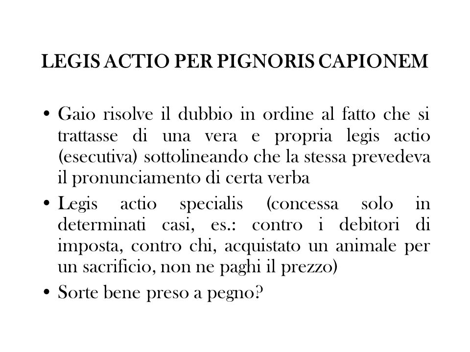 LEGIS ACTIO PER PIGNORIS CAPIONEM